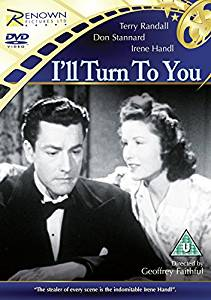 I'll Turn to You – Renown Films